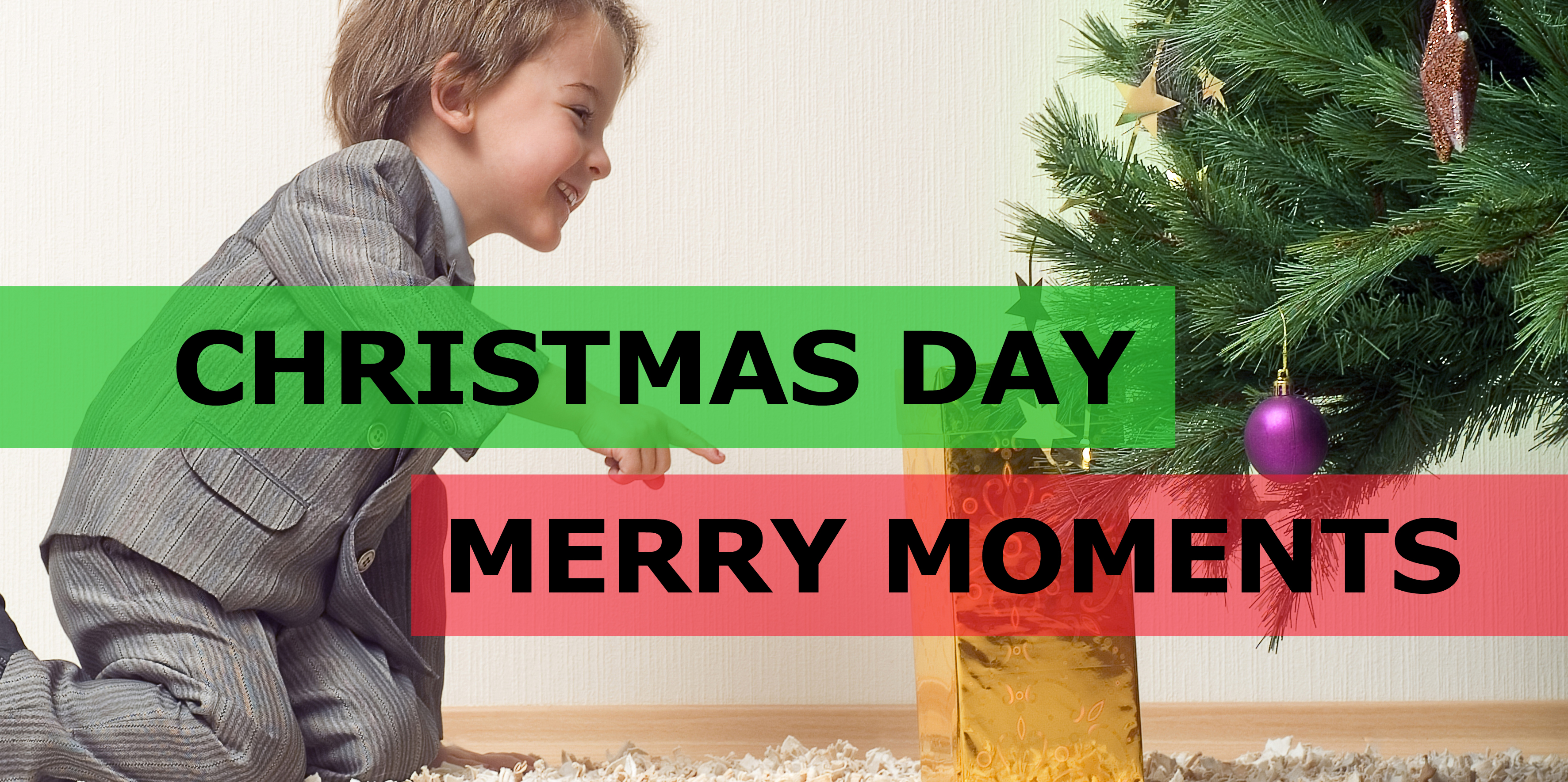 Christmas Day and Merry Moments